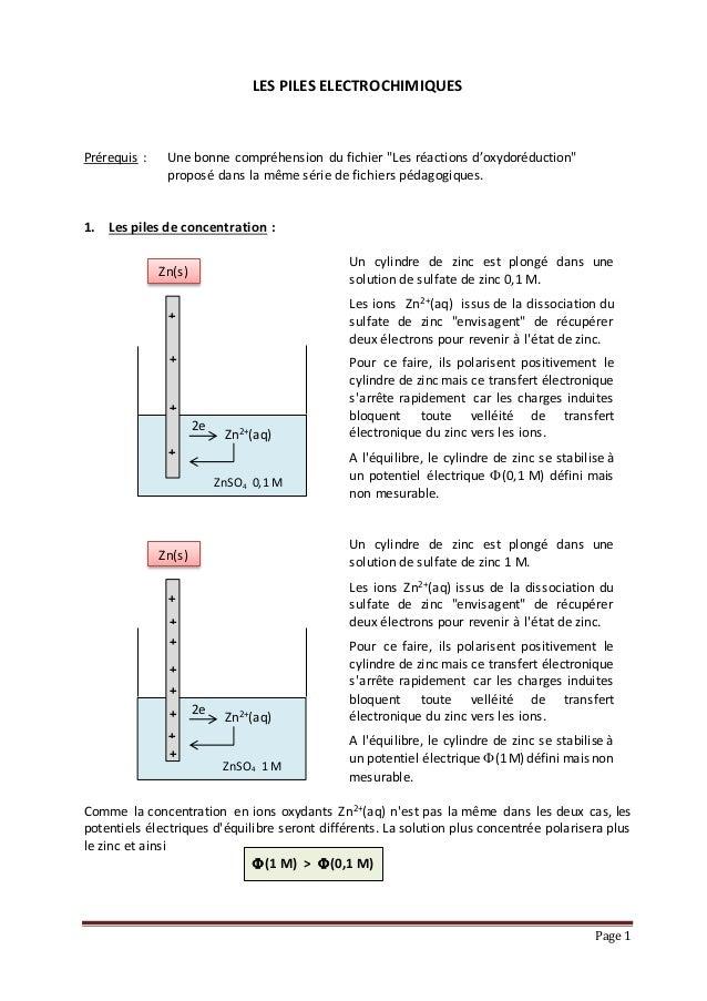 """Page 1 LES PILES ELECTRO-CHIMIQUES Prérequis: Une bonne compréhension du fichier """"LES REACTIONS D'OXYDO-REDUCTION"""" proposé..."""
