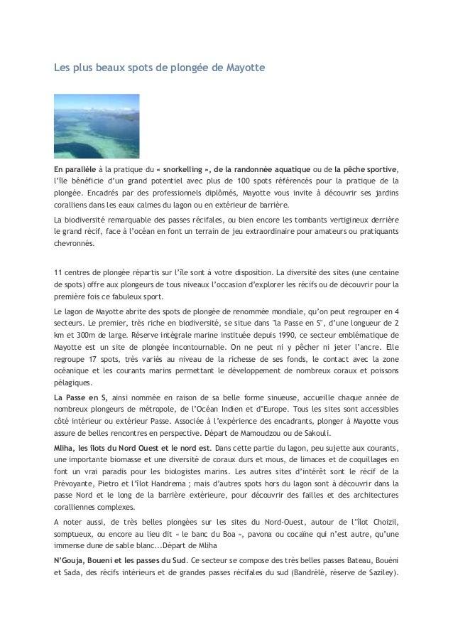Les plus beaux spots de plongée de Mayotte  En parallèle à la pratique du « snorkelling », de la randonnée aquatique ou de...