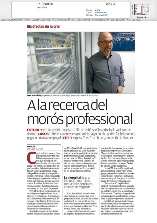 19/05/14L'ESPORTIU Barcelona Prensa: Diaria Tirada: Sin datos OJD Difusión: Sin datos OJD Página: 50 Sección: COMUNICACIÓN...