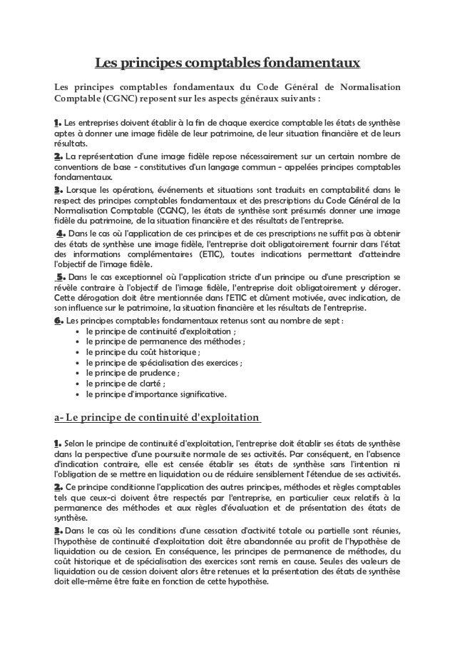 Les principes comptables fondamentauxLes principes comptables fondamentaux du Code Général de NormalisationComptable (CGNC...