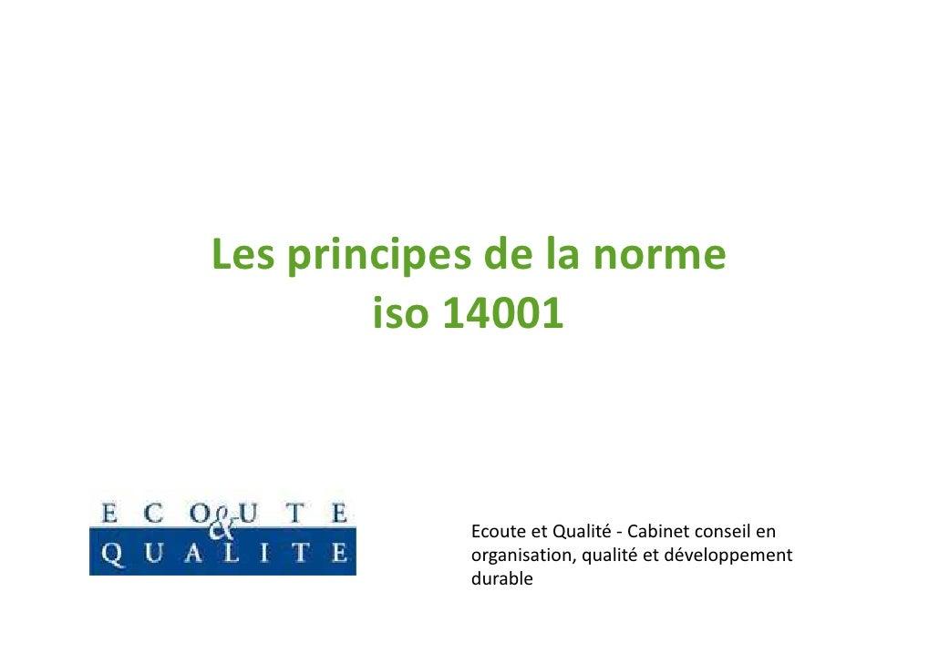 Les principes de la norme        iso 14001            Ecoute et Qualité - Cabinet conseil en            organisation, qual...