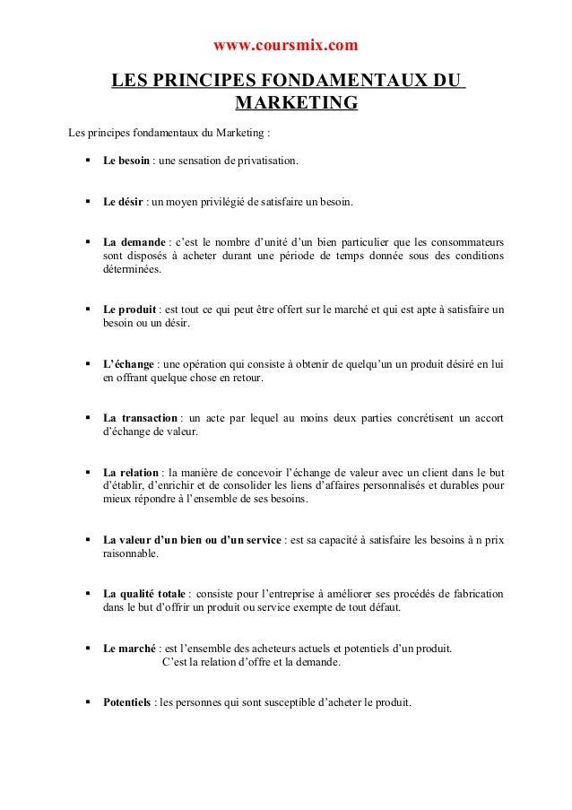 www.coursmix.com        LES PRINCIPES FONDAMENTAUX DU                   MARKETINGLes principes fondamentaux du Marketing :...