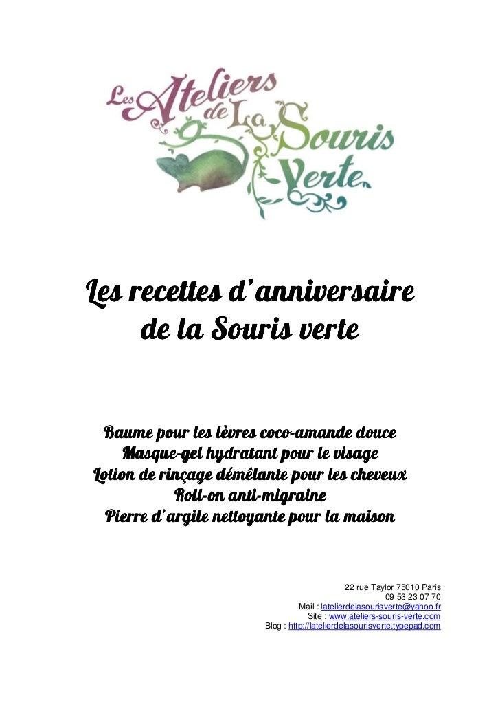 Les recettes d'anniversaire     de la Souris verte Baume pour les lèvres coco-amande douce                         coco-  ...