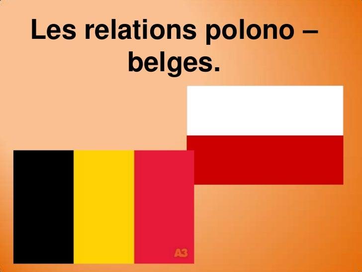 Les relations polono –        belges.