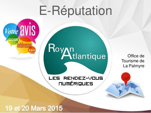 E-Réputation Office de Tourisme de La Palmyre