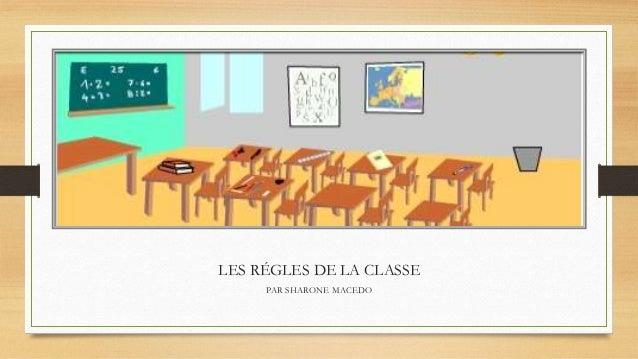 LES RÉGLES DE LA CLASSE PAR SHARONE MACEDO