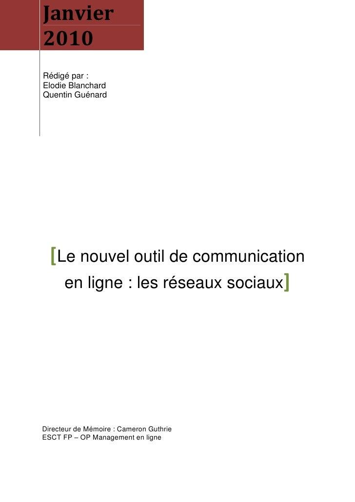 Mémoire de Recherche : Les réseaux sociaux   elodie blanchard quentin guénard