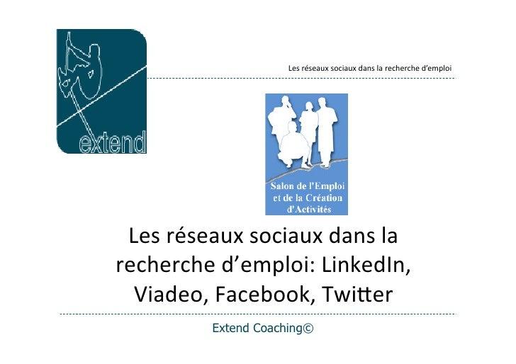 Les  réseaux  sociaux  dans  la  recherche  d'emploi      Les  réseaux  sociaux  dans  la   recherch...