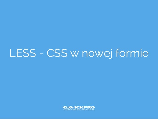 LESS - CSS w nowej formie