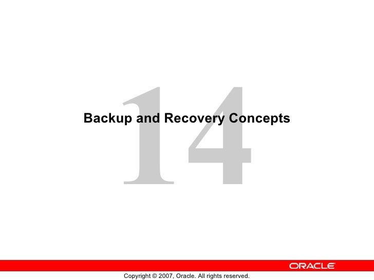 Backup and Recovery Concepts