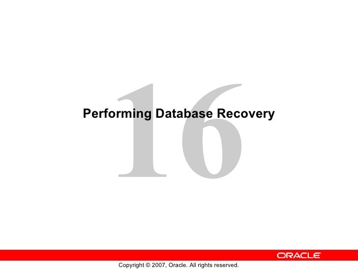 Performing Database Recovery