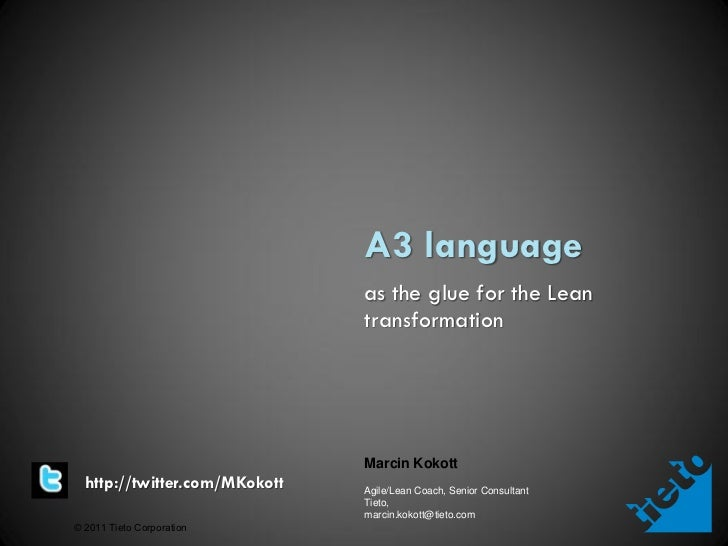 """A3 Language as the glue for Lean Transformation"" (LESS 2011, Stockholm)"