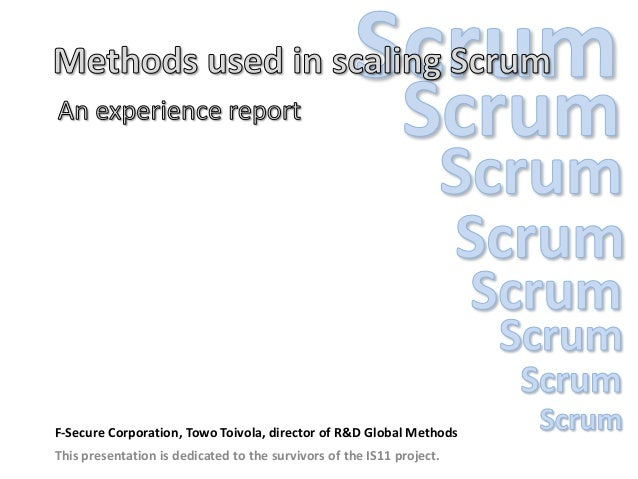 Methods used in scaling Scrum: An experience report