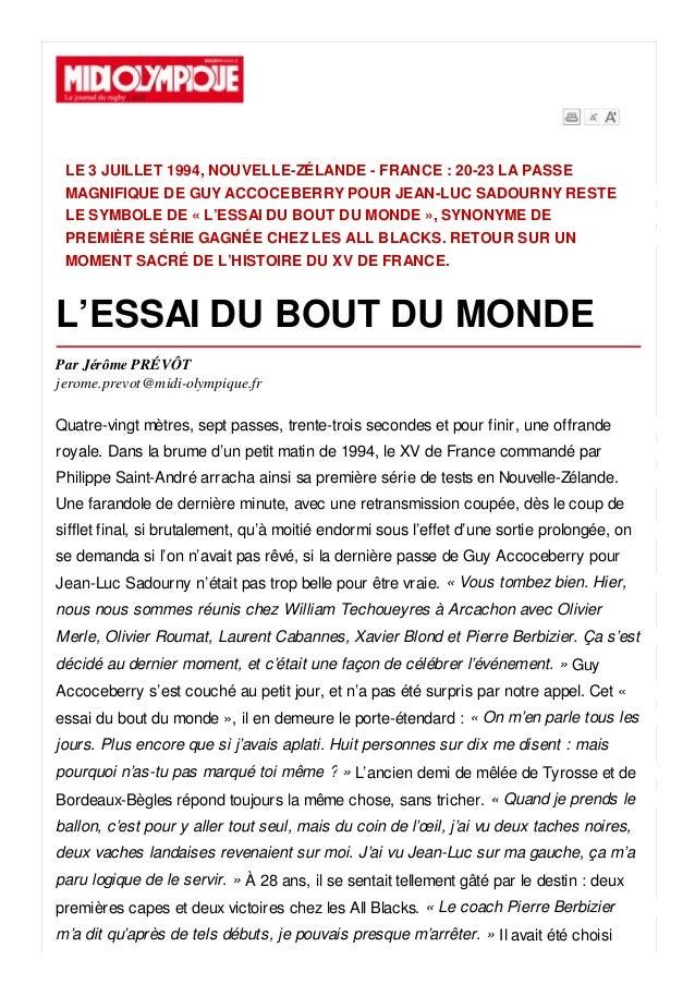 LE 3 JUILLET 1994, NOUVELLE-ZÉLANDE - FRANCE : 20-23 LA PASSE MAGNIFIQUE DE GUY ACCOCEBERRY POUR JEAN-LUC SADOURNY RESTE L...