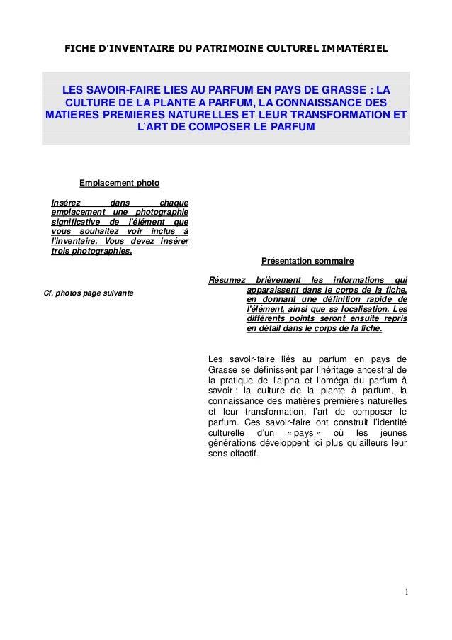 FICHE D'INVENTAIRE DU PATRIMOINE CULTUREL IMMATÉRIEL 1 LES SAVOIR-FAIRE LIES AU PARFUM EN PAYS DE GRASSE : LA CULTURE DE L...