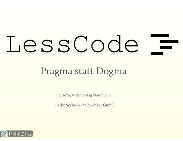 Lesscode WebMontag Mannheim September 2010