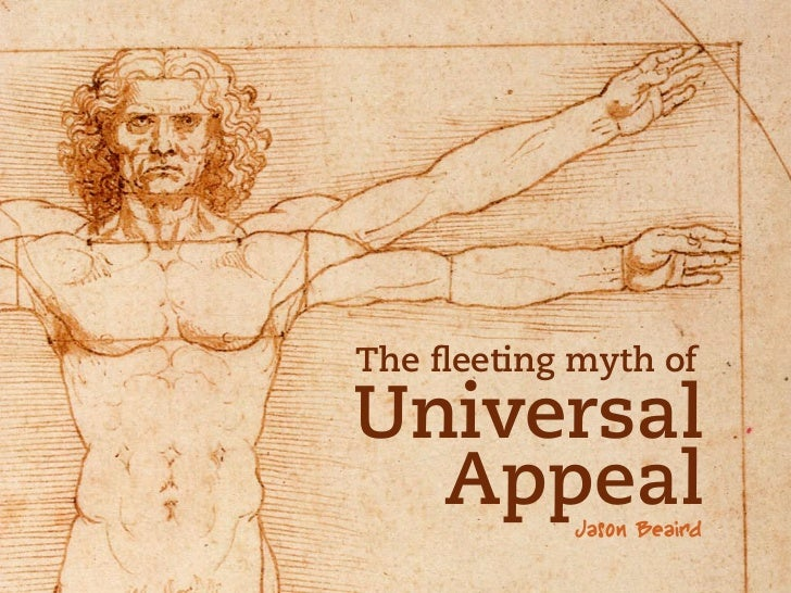 The fleeting myth ofUniversal  Appeal    Jason Beaird