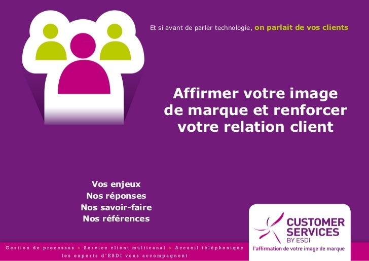 Customer Services by ESDI : conseils et services externalisés en gestion de la relation client et service après-vente
