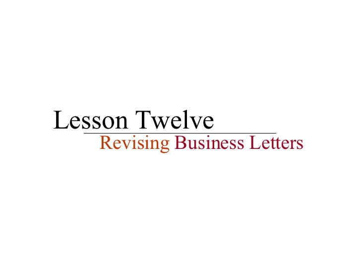 Lesson 12   Revising Business Letters
