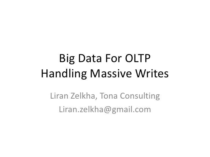 Handling Massive Writes