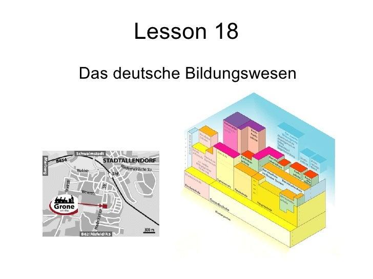 Lesson 18 Das deutsche Bildungswesen