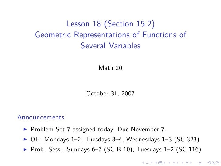 Lesson 18 (Section 15.2)     Geometric Representations of Functions of                 Several Variables                  ...