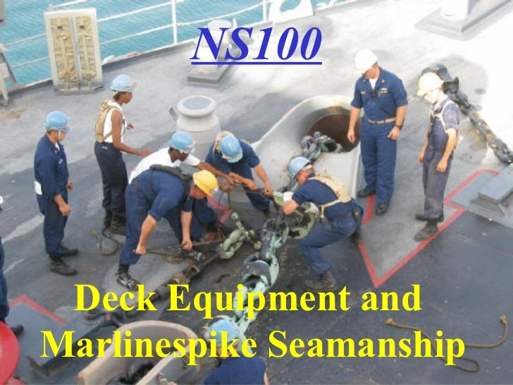 Lesson 2 Deck Equipment And Marlinspike Seamanship