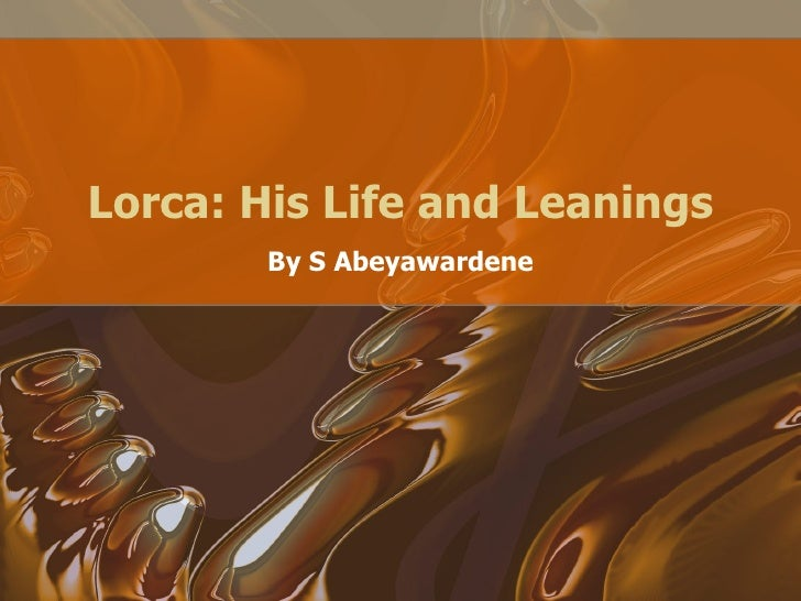 Lorca: His Life and Leanings By S Abeyawardene