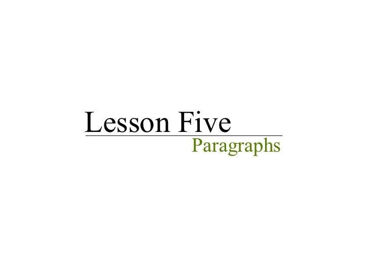Lesson Five Paragraphs