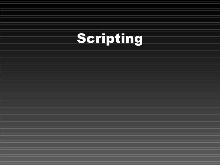Lesson 5 - Scripting & Organisation