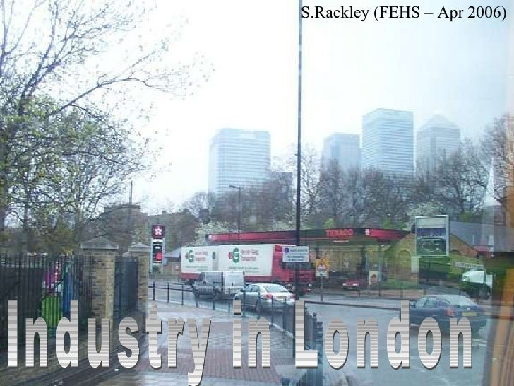 Structure & Industry Of London