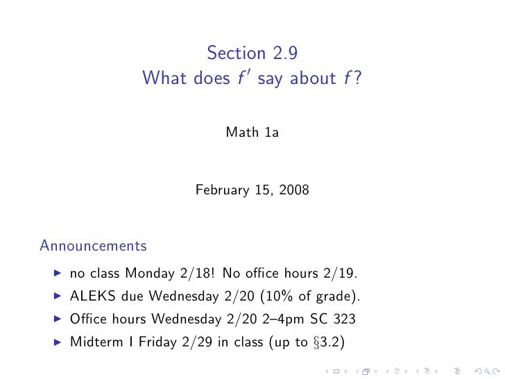 Section 2.9               What does f say about f ?                             Math 1a                         February 1...