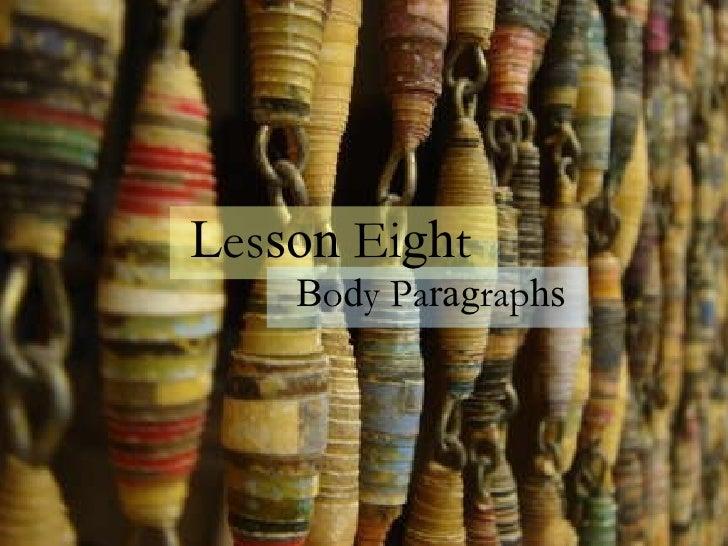 Lesson 8: Body Paragraphs