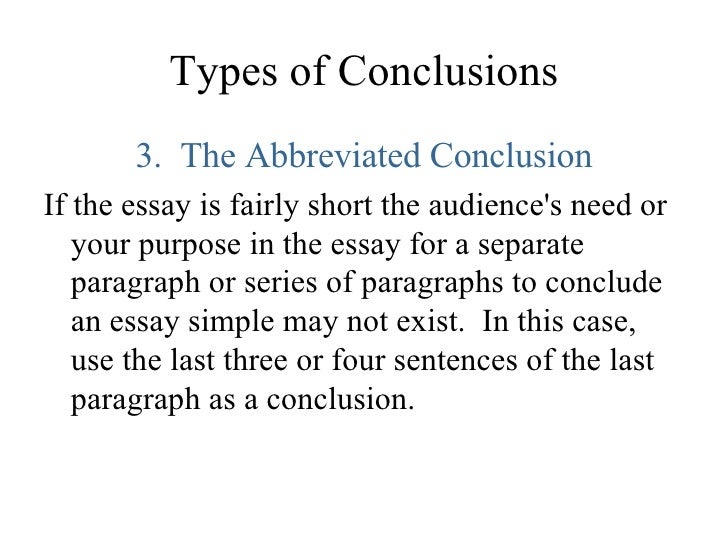 different types of essay conclusions We now expect the writer to justify his attitudes in the conclusion subject and the different types or and-organize-a-classification-essay.