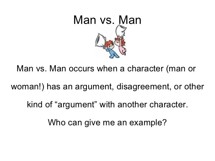 Man vs self conflict examples