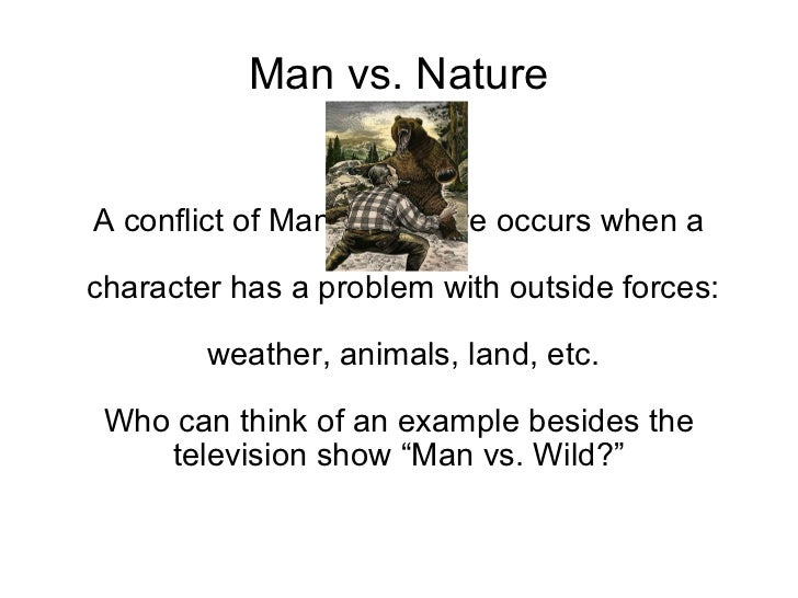 short essay on man vs nature Free and custom essays at essaypediacom take a look at written paper - man vs nature.