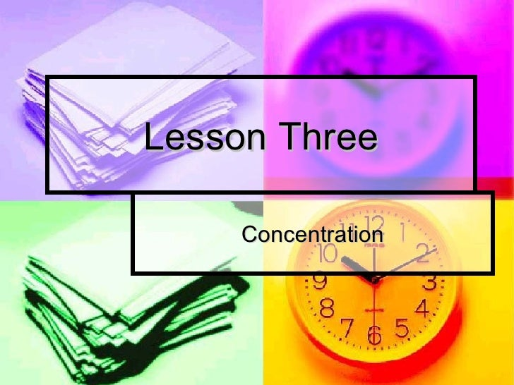 Lesson Three Concentration