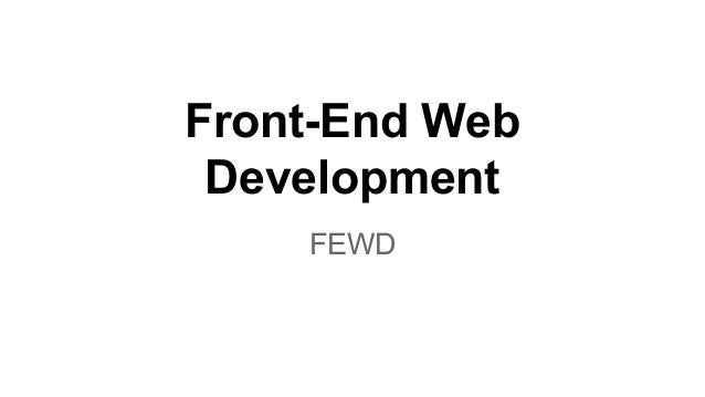 Front-End Web Development FEWD