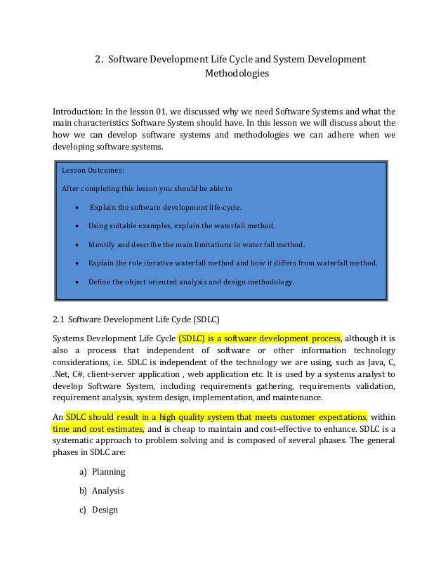 2. Software Development Life Cycle and System Development                                    MethodologiesIntroduction: In...