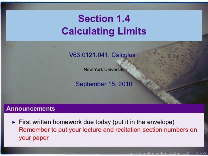 Section 1.4                 Calculating Limits                    V63.0121.041, Calculus I                         New Yor...