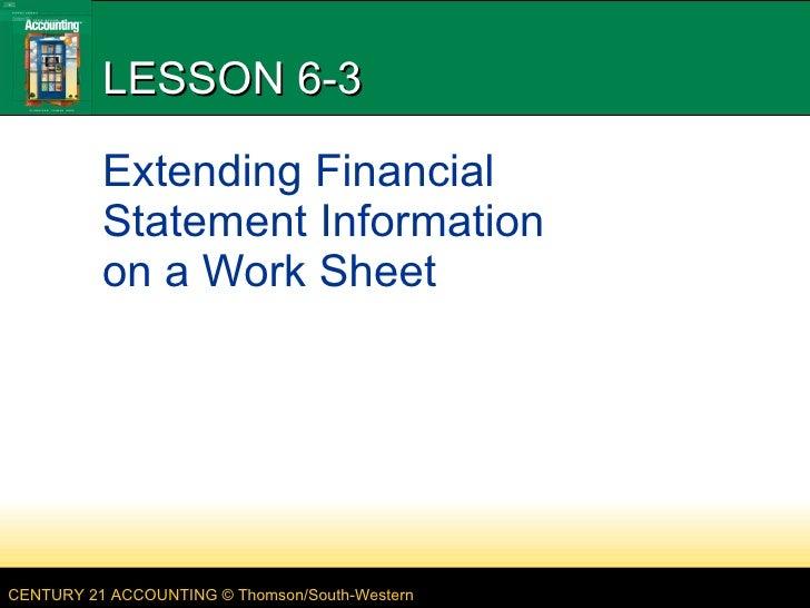 LESSON 6-3 Extending Financial Statement Information  on a Work Sheet