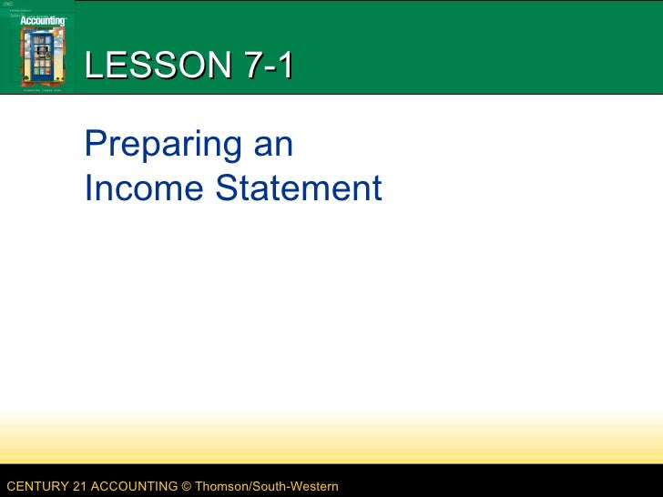 LESSON 7-1 Preparing an  Income Statement