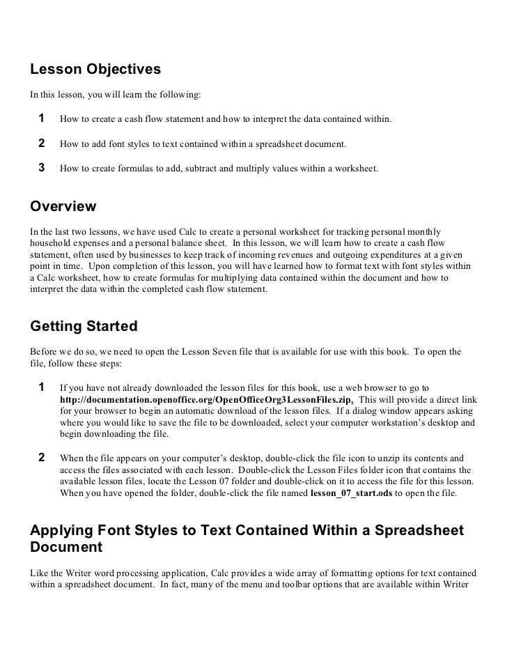 Lesson ObjectivesIn this lesson, you will learn the following:  1    How to create a cash flow statement and how to interp...