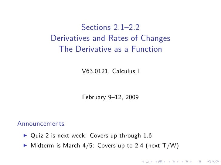 Sections 2.1–2.2          Derivatives and Rates of Changes           The Derivative as a Function                      V63...