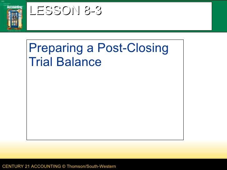 LESSON 8-3 Preparing a Post-Closing Trial Balance