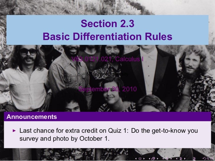 Section 2.3               Basic Differentiation Rules                         V63.0121.021, Calculus I                    ...