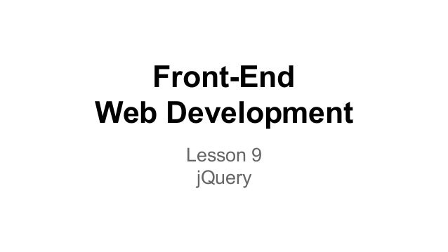 Front-End Web Development Lesson 9 jQuery