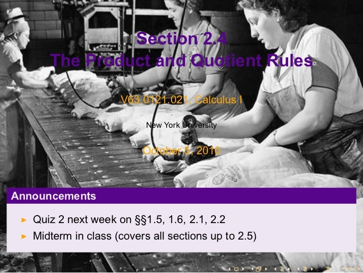 Lesson 9: The Product and Quotient Rules (Section 21 slides)