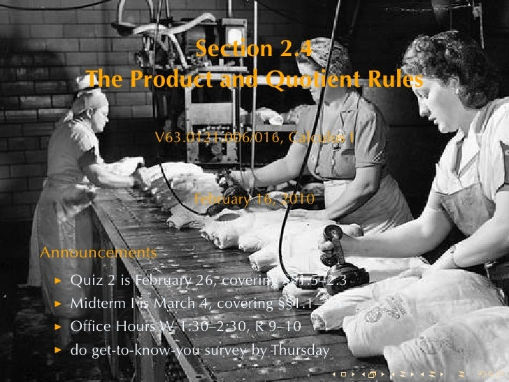 Lesson 9: The Product and Quotient Rules