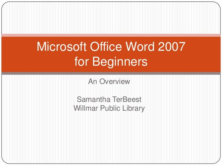 Beginners Microsoft Office Word 2007 Lesson 1